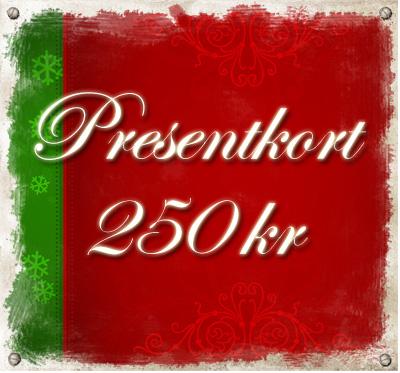 Presentkort - 250 kr