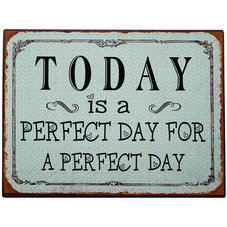 Plåtskylt - Today is a perfect day for a perfect day